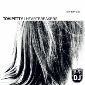 Tom Petty And The Heartbreakers – The Last DJ (2002)