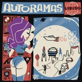 Autoramas – Libido (2018)