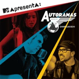 Autoramas – MTV Apresenta Autoramas Desplugado (2009)