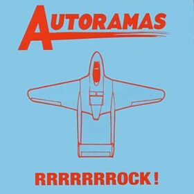 Autoramas – RRRRRRRock! (2006)