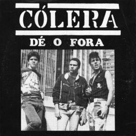 Cólera – Dê O Fora (1986)