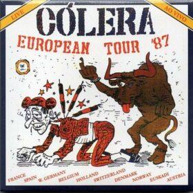 Cólera – European Tour '87 (1987)