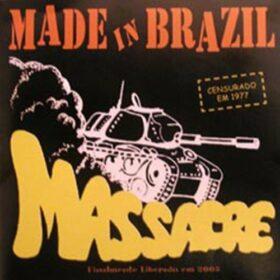 Made In Brazil – Massacre (2005)