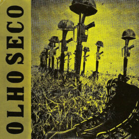 Olho Seco – Botas, Fuzis e Capacetes (1983)