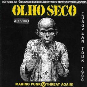 Olho Seco – European Tour 1999 (2010)