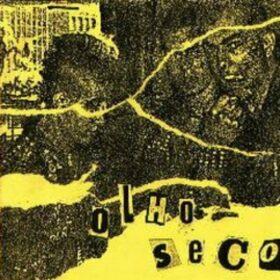 Olho Seco – Olho Seco (1984)