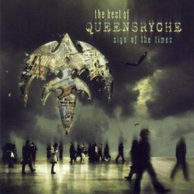 Queensrÿche – Sign Of The Times, The Best Of Queensrÿche (2007)