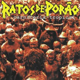 Ratos de Porão – Carniceria Tropical (1997)