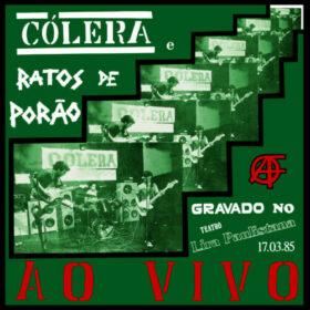 Ratos de Porão & Cólera – Ao Vivo (1985)