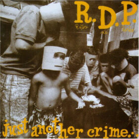 Ratos de Porão – Just Another Crime In Massacreland (1993)