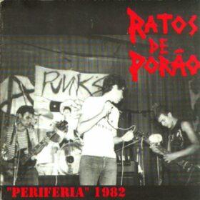 Ratos de Porão – Periferia 1982 (1999)