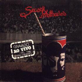 Secos & Molhados – Ao Vivo No Maracanazinho, 1974 (1980)