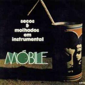 Secos & Molhados – Secos & Molhados Em Instrumental Mobile (1974)