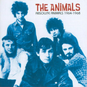 The Animals – Absolute Animals 1964-1968 (2003)