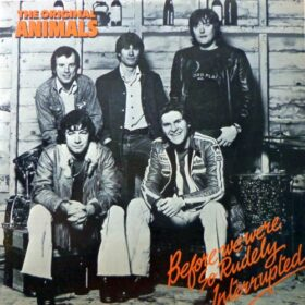 The Animals – Before We Were So Rudely Interrupted (1977)