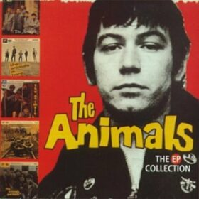 The Animals – The EP Collection (1988)