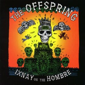 The Offspring – Ixnay On The Hombre (1997)