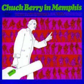 Chuck Berry – Chuck Berry In Memphis (1967)