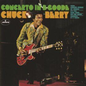 Chuck Berry – Concerto In B Goode (1969)