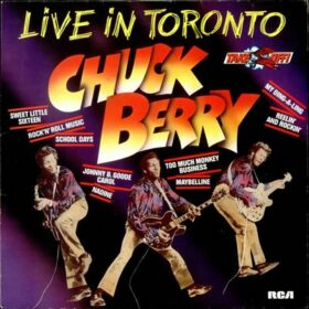 Chuck Berry – Live In Toronto (1982)