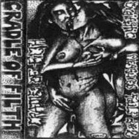 Cradle Of Filth – Orgiastic Pleasures Foul (1992)