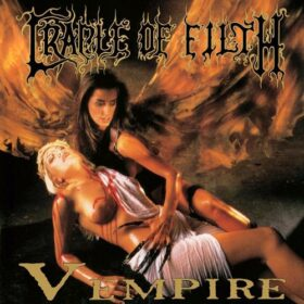 Cradle Of Filth – Vempire or Dark Faerytales in Phallustein (1996)