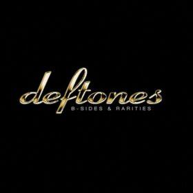 Deftones – B-Sides & Rarities (2005)