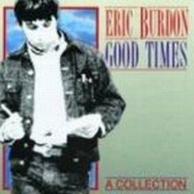 Eric Burdon – Good Times (1993)