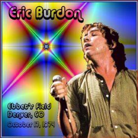 Eric Burdon – Live In Denver, Ebbet's Fields (1974)