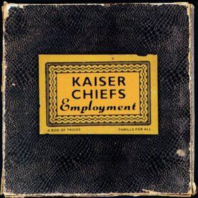 Kaiser Chiefs – Employment (2005)