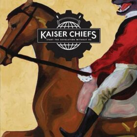 Kaiser Chiefs – Start The Revolution Without Me (2012)