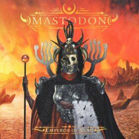Mastodon – Emperor of Sand (2017)