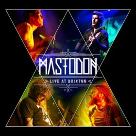 Mastodon – Live at Brixton (2014)