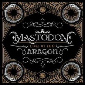 Mastodon – Live at the Aragon (2011)
