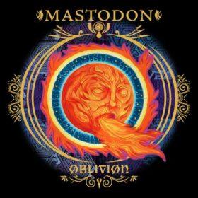 Mastodon – Oblivion (2009)