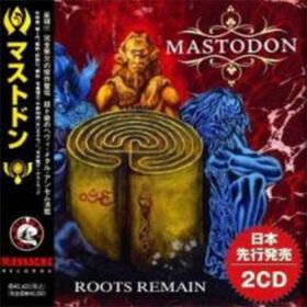 Mastodon – Roots Remain (2019)