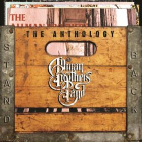 The Allman Brothers Band – Stand Back: The Anthology (2004)