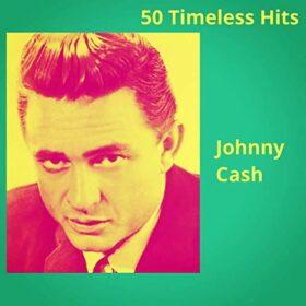 Johnny Cash – 50 Timeless Hits (2020)
