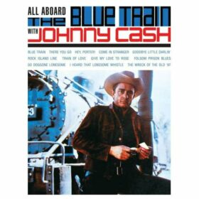Johnny Cash – All Aboard The Blue Train (1962)