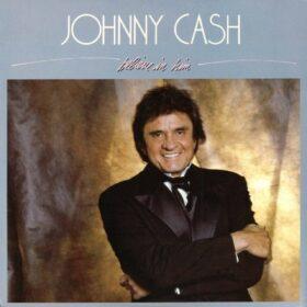 Johnny Cash – Believe In Him (1986)