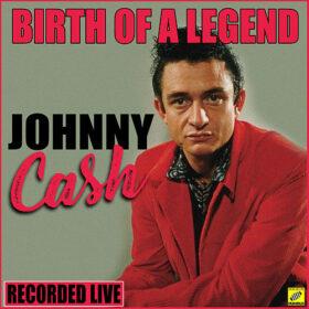 Johnny Cash – Birth of A Legend (2019)