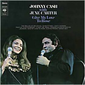Johnny Cash – Give My Love To Rose (1972)