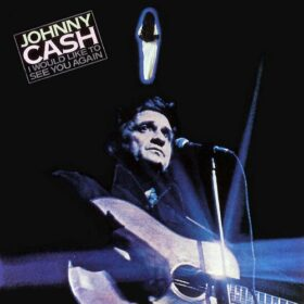 Johnny Cash – I Would Like to See You Again (1978)