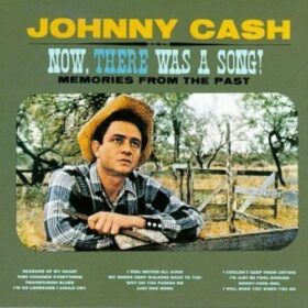 Johnny Cash – Now There Was A Song (1960)
