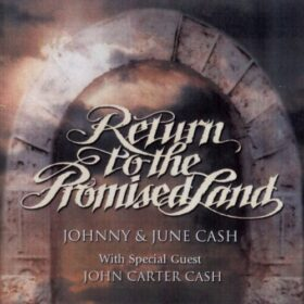 Johnny Cash – Return To The Promised Land (1992)