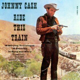 Johnny Cash – Ride This Train (1960)