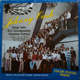 Johnny Cash – Sings With the BC Goodpasture Christian School Choir (1980)