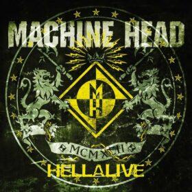 Machine Head – Hellalive (Live) (2003)