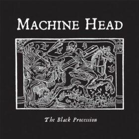 Machine Head – The Black Procession (2011)
