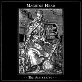Machine Head – The Blackening (2007)